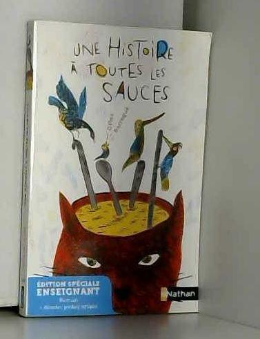 Une histoire à toutes les sauces - Edition spéciale ENSEIGNANT par Gilles Barraqué