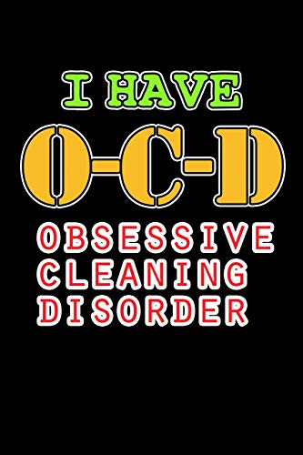 Cleaning Disorder: Funny Cleaning Journal (Cleaning Gifts for Janitors) ()