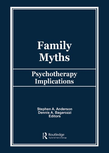 Family Myths: Psychotherapy Implications (English