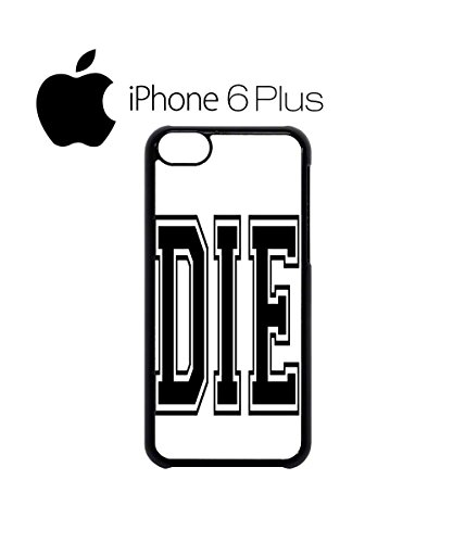 Die Tumblr Blogger Mobile Cell Phone Case Cover iPhone 6 Plus Black Schwarz