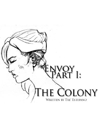 Envoy: The Colony (English Edition)