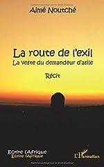 La route de l'exil - La veste du demandeur d'asile - Récit de Aimé Noutché