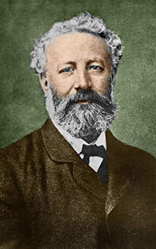 All You Need To Know About Jules Verne: The Amazing Life Story Of The Iconic French Author Jules Verne (English Edition)