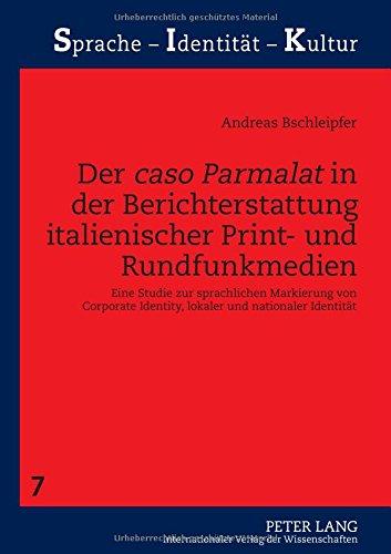 der-caso-parmalat-in-der-berichterstattung-italienischer-print-und-rundfunkmedien