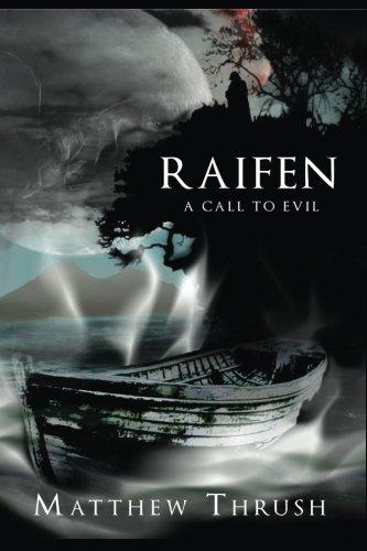 Raifen: A Call To Evil -