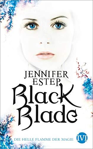 Lila Flamme Schatten (Black Blade: Die helle Flamme der Magie)