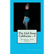 The Girl from California - 3: Stories and Jokes: Volume 3 by Mrs Zoia Sproesser (2012-01-17)