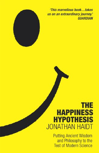 The Happiness Hypothesis: Putting Ancient Wisdom to the Test of Modern Science (English Edition) por Jonathan Haidt