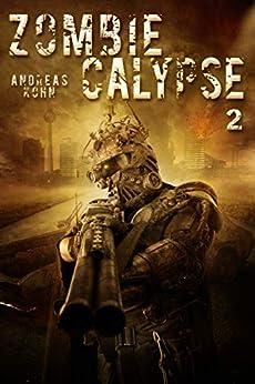 Zombiecalypse 2 von [Kohn, Andreas]