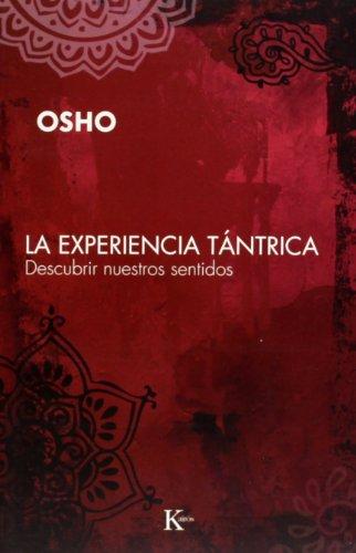 La Experiencia Tántrica (Sabiduría Perenne) por Osho