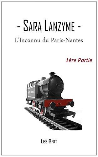 linconnu-du-paris-nantes-1ere-partie-sara-lanzyme-t-3
