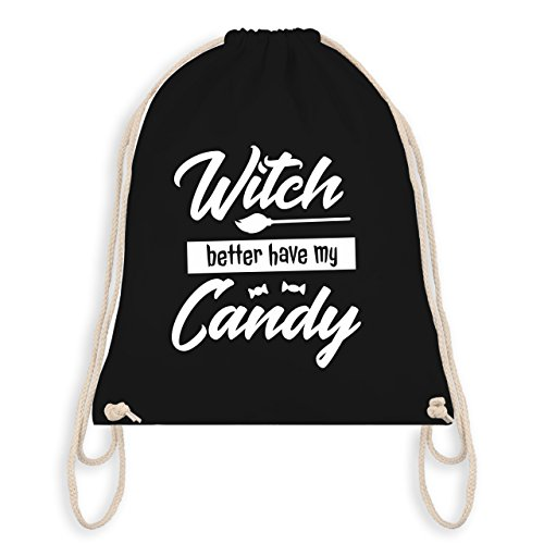 Halloween - Witch better have my candy - Turnbeutel I Gym Bag Schwarz