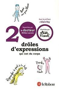 200 drôles d'expressions qui ont du corps par  Denis Milliès Lacroix