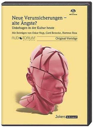 Neue Verunsicherungen - alte Ängste, MP3-CD, Über Ängste, Unbehagen, Verunsicherungen in der Kultur heute Neue Cord