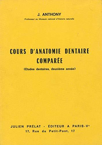 Cours d Anatomie Dentaire Comparée