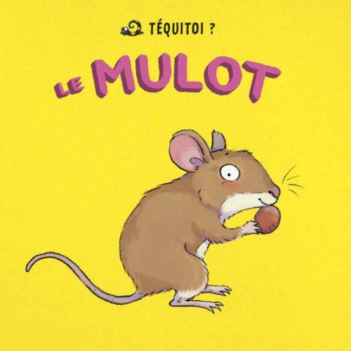 Le Mulot par Blandine Aubin