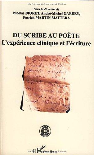 Du scribe au pote : L'exprience clinique et l'criture