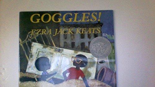 Goggles. [Taschenbuch] by Keats, Ezra Jack.