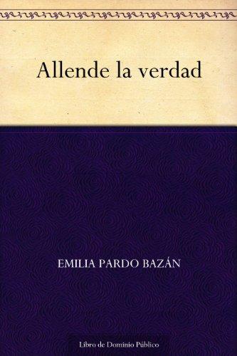 Allende la verdad por Emilia Pardo Bazán