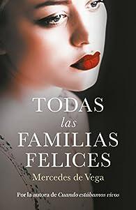 Todas las familias felices par Mercedes de Vega