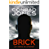Brick: an action-packed crime thriller