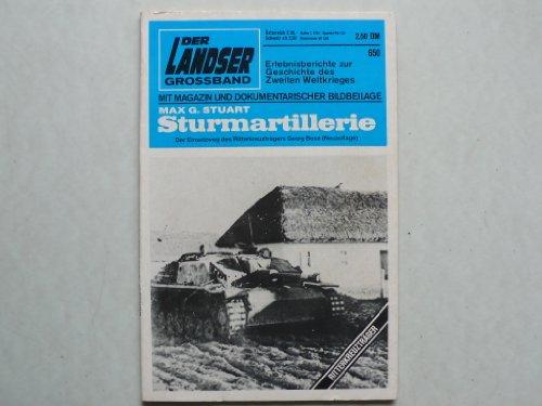 Preisvergleich Produktbild Der Landser Grossband 650 - Sturmartillerie (Georg Bose)