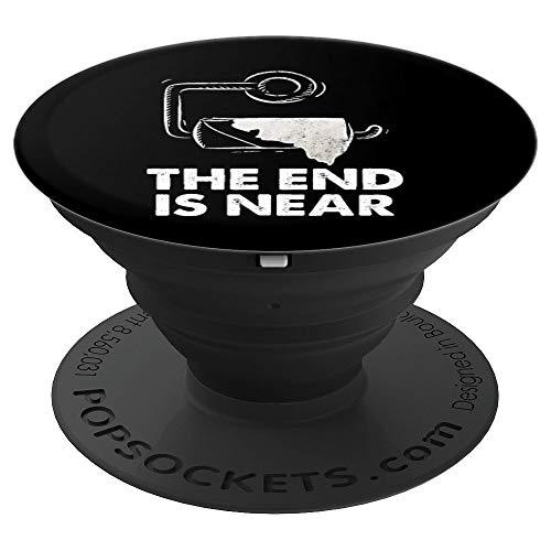 Das Ende ist nahe - Toilettenpapiermangel Virusgrippe - PopSockets Ausziehbarer Sockel und Griff für Smartphones und Tablets