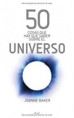 50 cosas que hay que saber sobre el universo por Joanne Baker