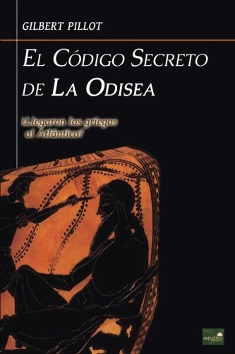 El código secreto de La Odisea por Gilbert Pillot