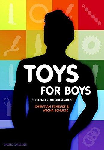 Preisvergleich Produktbild Toys for Boys - Spielend zum Orgasmus