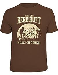 Original RAHMENLOS® T-Shirt für den echten Bergsteiger: Wenn der Berg ruft muss ich gehen!