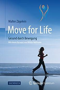 Move for Life: Gesund durch Bewegung