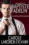 Les enquêtes de Baptiste Adelin, tome 2 : Le château Montplaisance par Laborde-Sylvain