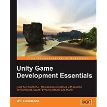 Unity Game Development Essentials by Will Goldstone (2009-10-01)