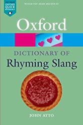 The Oxford Dictionary of Rhyming Slang (Oxford Quick Reference)