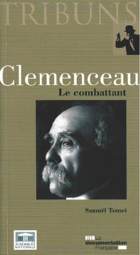 Clemenceau : Le combattant par Samuël Tomei