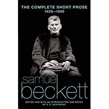 The Complete Short Prose, 1929-1989 (Beckett, Samuel)
