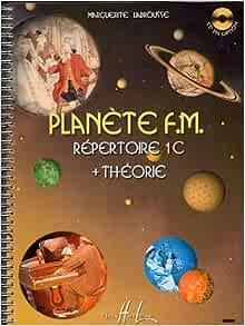 Planète F.M répertoire et théorie Volume 1B