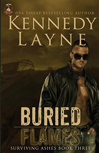 Buried Flames: Surviving Ashes, Book Three (Yellowstone Park Romantik)