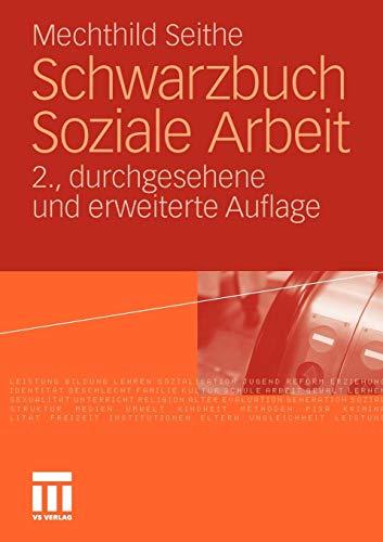 Schwarzbuch Soziale Arbeit (German Edition): 2. Durchgesehene und Erweiterte Auflage