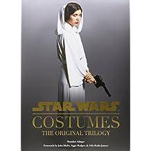 Star Wars - Costumes: The Original Trilogy
