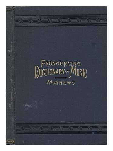 Pronouncing Dictionary and Condensed Encyclopedia