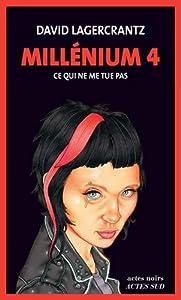 """Afficher """"""""Millénium"""" n° 4 Ce qui ne me tue pas"""""""