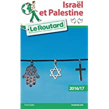 Guide du Routard Israël, Palestine 2016/17