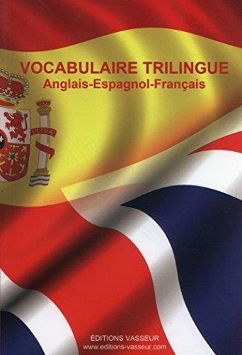 Vocabulaire trilingue anglais-espagnol-français