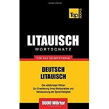 Litauischer Wortschatz für das Selbststudium - 9000 Wörter