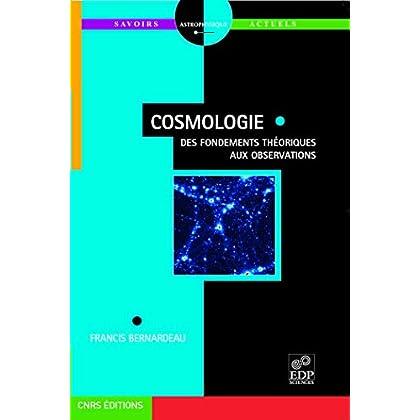 Cosmologie : Des fondements théoriques aux observations