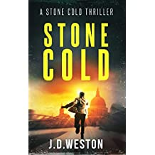Stone Cold: A Stone Cold Thriller (Stone Cold Thriller Series Book 1) (English Edition)