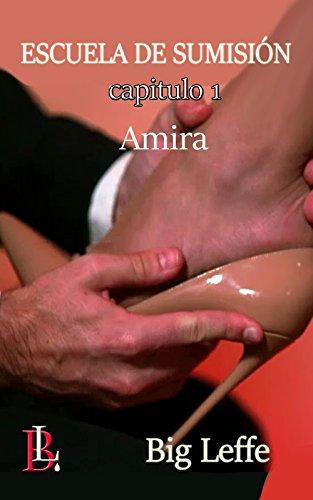 escuela-de-sumisin-amira-spanish-edition