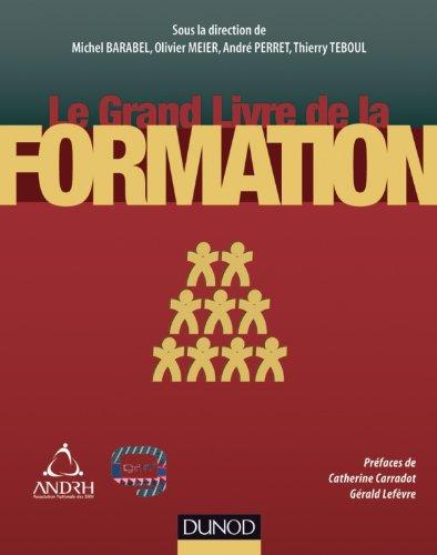 Le grand livre de la formation par Michel Barabel